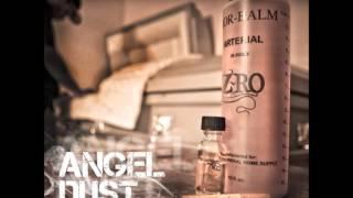 Z-Ro Never Been - Angel Dust