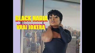 BLACK NADIA - Vrai Joker Mizara Karatse (Nouveaute 2018)