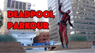 Deadpool Parkour in Real Life