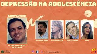 Live da UPA | Depressão na Adolescência | Rev. Adailton Duarte