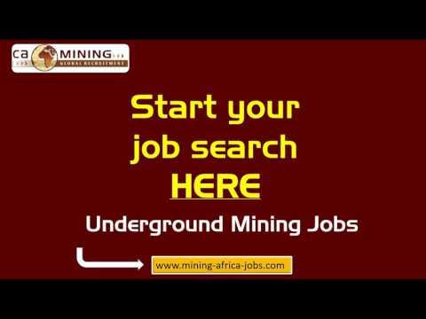 CA Mining - Underground Mining Jobs In Africa