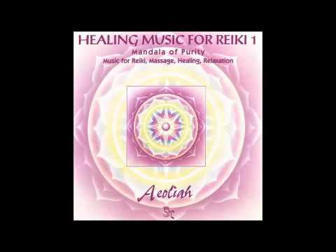 Healing Music For Reiki Vol 1 - Aeoliah