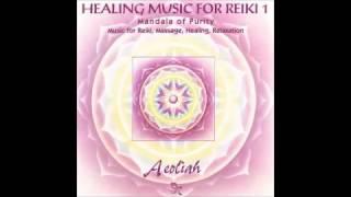 Healing Music For Reiki Vol 1 - Aeoliah