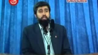 Yunus Suresi Tefsiri | Ayet 01-03 | Alparslan KUYTUL Hocaefendi | 25 Mayıs 2007