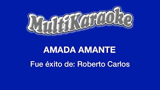 Multi Karaoke - Amada Amante