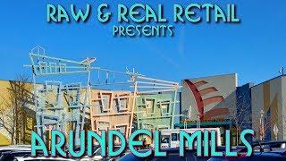 Arundel Mills   Raw & Real Retail