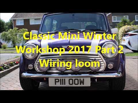 Classic Mini Wiring loom electrics - Winter Workshop Part 2
