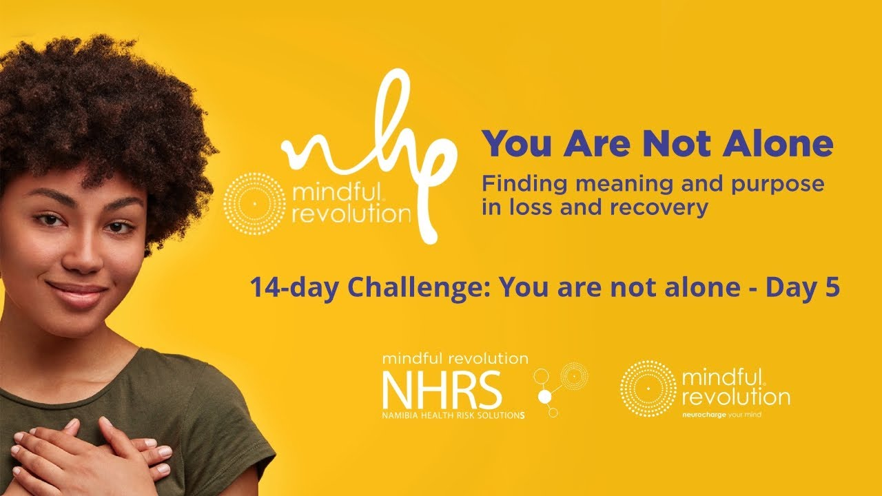 NHRS 14-day Challenge: You are not alone - Day 5