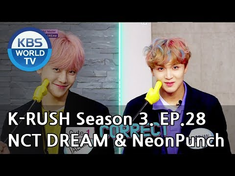 Today's GUEST : NCT DREAM & NeonPunch! [KBS World Idol Show K-RUSH3 2018.09.21]