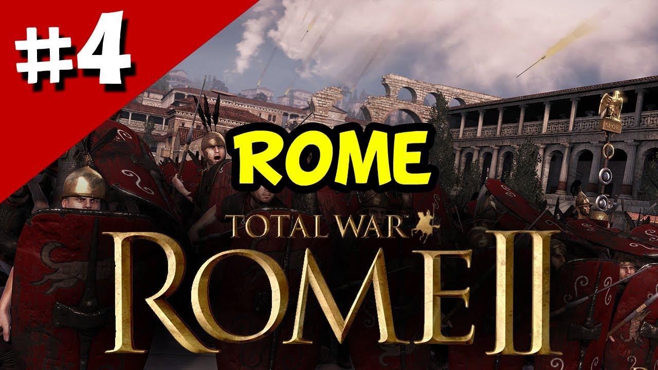 Total War Rome II - Walkthrough Part 4 - ROME Campaign ...