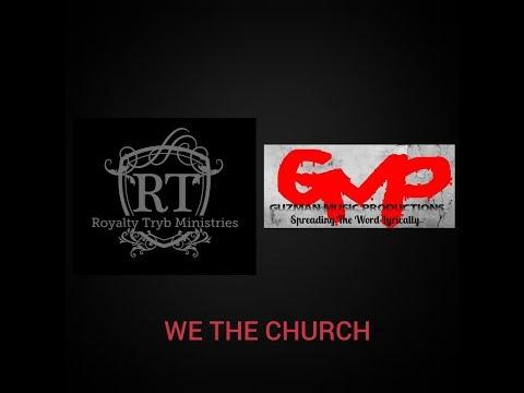 God's Shepherd Feat The GUZ - We The Church (Official Music Video)