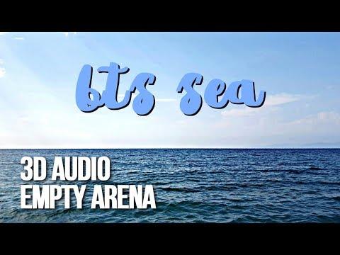 BTS (방탄소년단) – SEA (바다) 3D AUDIO EMPTY ARENA ver.