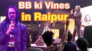 BB Ki Vines | Bhuvan Bam | Live Show In Raipur | Chhattisgarh