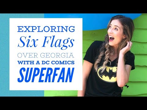 Exploring Six Flags Over Georgia with a DC Comics SUPERFAN!