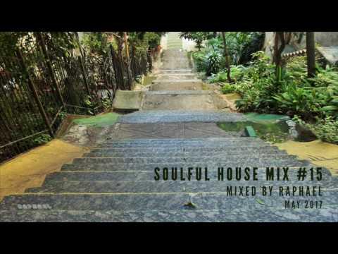 SOULFUL HOUSE MIX #15