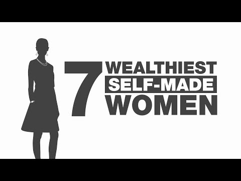 The 7 Wealthiest Self-Made Women