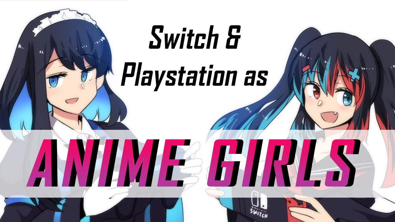 Switch-Chan & Playstation-Chan