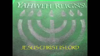 JESUS(Yeshua) CHRIST (Mashiac) is LORD(Adonai); Messianic Worship
