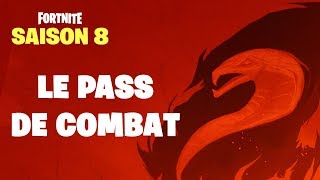 FORTNITE SAISON 8 THE PASS OF COMBAT OFFICIAL PRESENTATION!