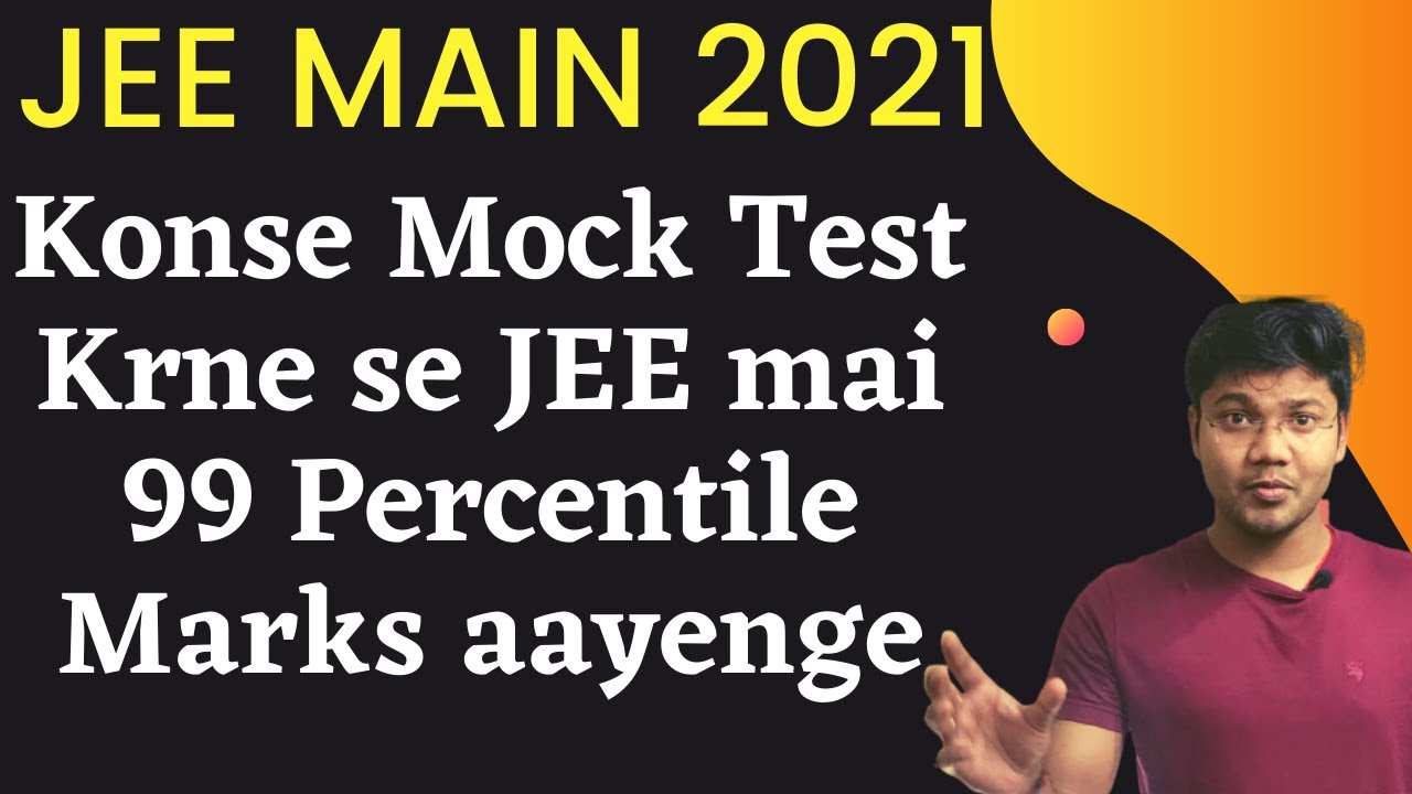 Which Mock Test will Give you 99 Percentile in JEE Main 2021 #shorts #youtubeshort #JEEMain