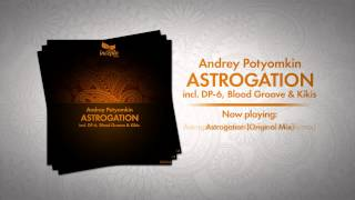Andrey Potyomkin - Astrogation EP (IDL004) | incl. DP-6, Blood Groove & Kikis