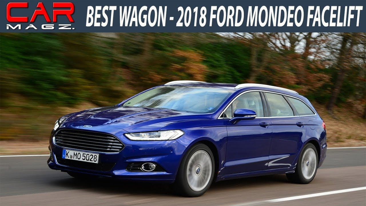 2018 ford mondeo wagon facelift specs review youtube. Black Bedroom Furniture Sets. Home Design Ideas