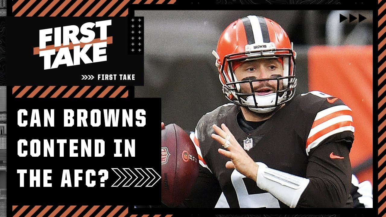 Are the Cleveland Browns really a contender in the AFC?   First Take