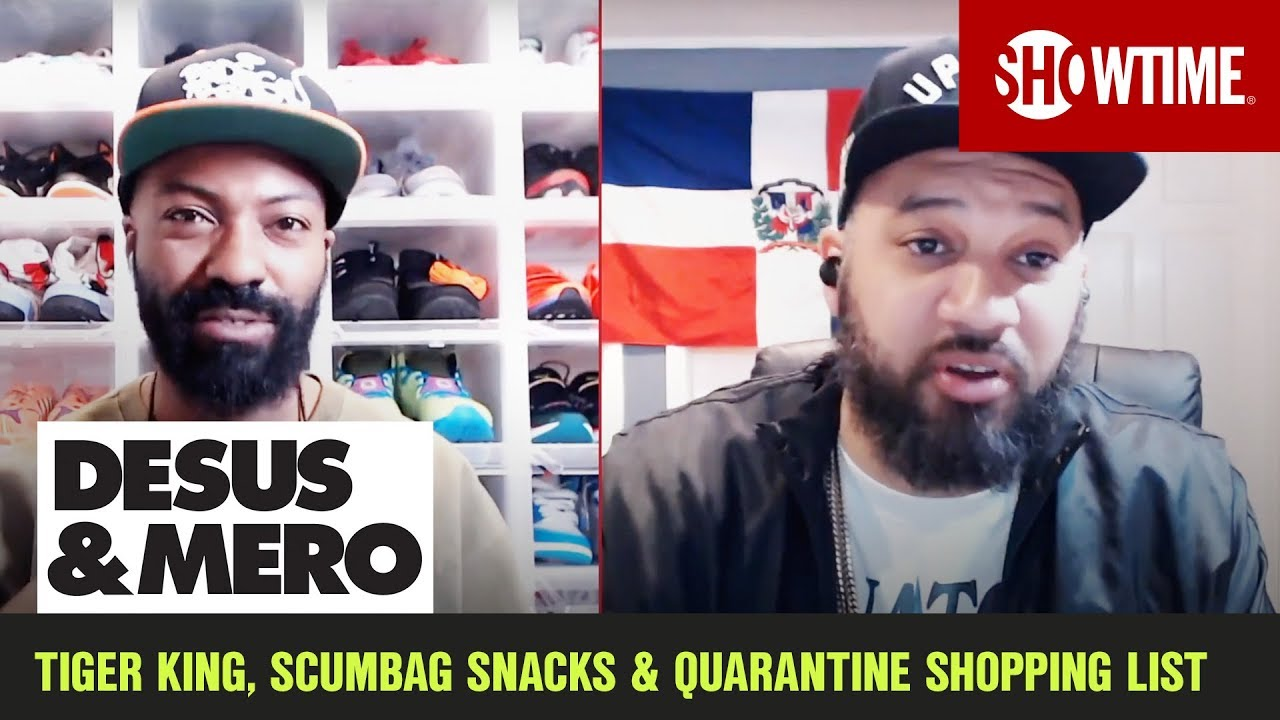 Tiger King, Scumbag Snacks & Quarantine Shopping List | DESUS & MERO | SHOWTIME