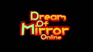 Dream of Mirror Online Soundtrack