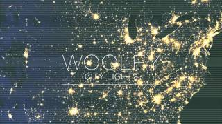 Woolfy - 17 / City Lights (future classic records)
