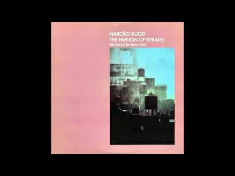 Harold Budd - The Pavilion Of Dreams (1978) (Full Album)