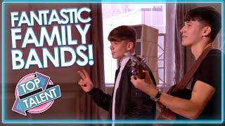 Fantastic FAMILY Bands On X Factor, Got Talent and Idols! | Top Talent