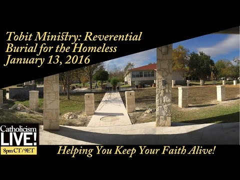 Catholicism Live: The Tobit Ministry (1-13-16)