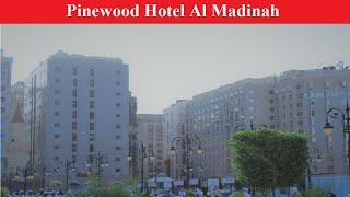 Pinewood Hotel al madinah