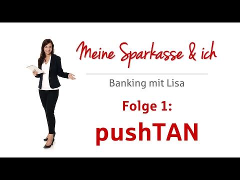 Meine Sparkasse & ich: pushTAN - Banking mit dem Smartphone.