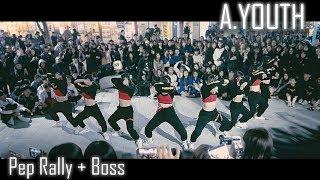 [2017 마지막 버스킹] A.YOUTH | Pep Rally + Boss | Choreography by Luna Hyun | Fancam by lEtudel