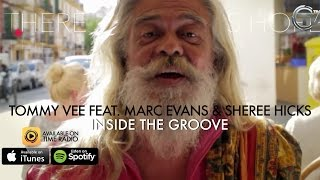 Tommy Vee Feat. Marc Evans And Sheree Hicks - Inside The Groove (Lyrics Video) HD - Time Records