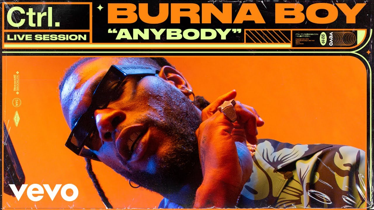 Vevo and Burna Boy Release Videos of 'Anybody' & 'Collateral