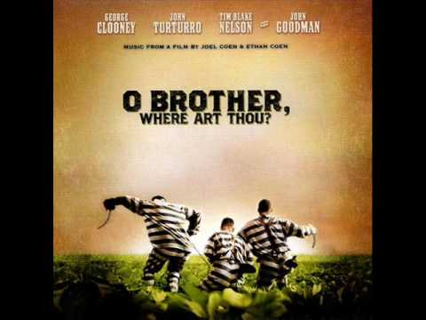 "O Brother were art thou "" candy mountains"""