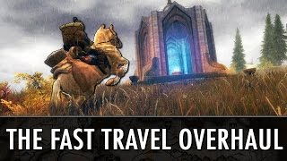 Skyrim Mods: 'The Fast Travel Overhaul'