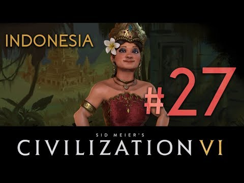 Indonesia - Civilization 6 - DLC// Let's Play - Episode #27 [It's Going Down Brazil!]