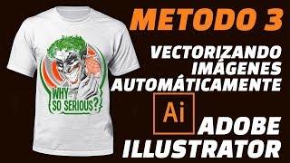Vectorizar Imágenes autómaticamente METODO 3: Adobe Illustrator