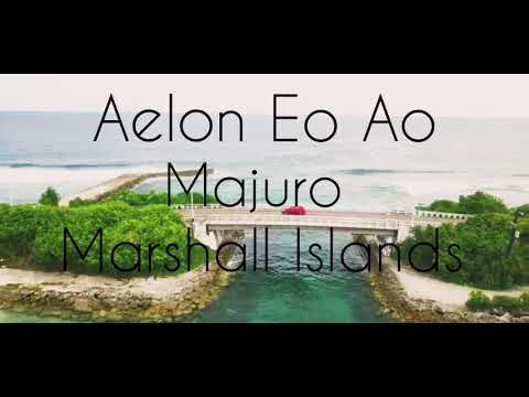 Aelon Eo Ao (Majuro Marshall Islands)