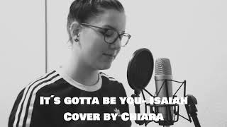 Gambar cover It's gotta be you-Isaiah |Cover by Chiara