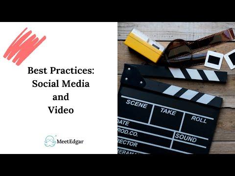Best Practices: Social Media & Video