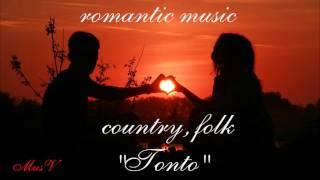 �������� ���� Романтическая музыка. Кантри и фолк. Tonto #MusV ������