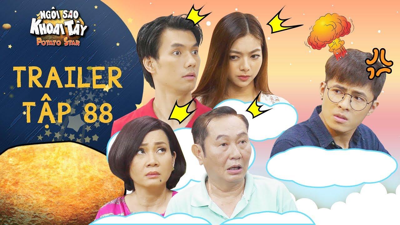 Ngôi sao khoai tây | trailer tập 88: Cả nhà hoảng hồn khi Hoàng Vũ tức giận