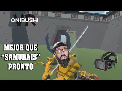 ONIBUSHI VR  juego de samurais en realidad virtual HTC VIVE