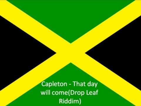 Capleton - That day will come(Drop Leaf Riddim)