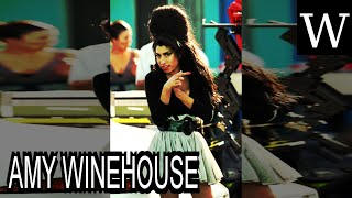 AMY WINEHOUSE - WikiVidi Documentary